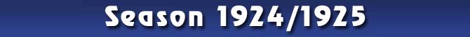 Season 1924/1925