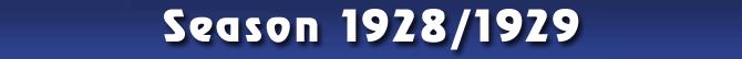 Season 1928/1929