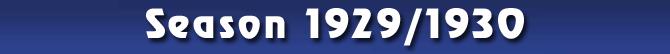 Season 1929/1930