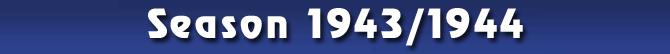 Season 1943/1944