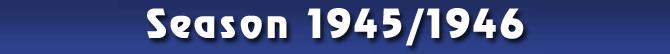 Season 1945/1946