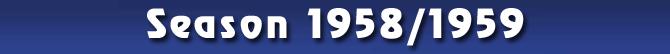 Season 1958/1959