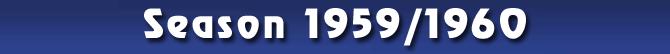Season 1959/1960