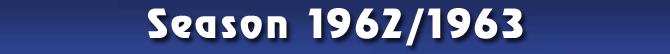 Season 1962/1963