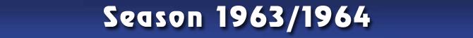 Season 1963/1964