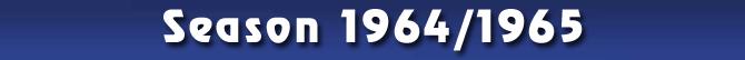 Season 1964/1965