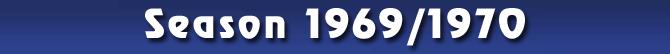 Season 1969/1970