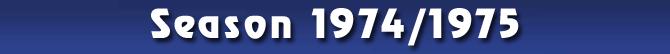 Season 1974/1975