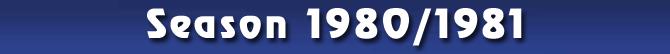 Season 1980/1981
