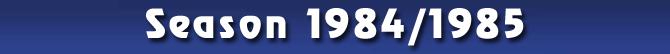 Season 1984/1985