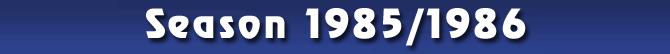 Season 1985/1986