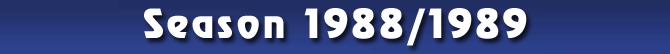 Season 1988/1989