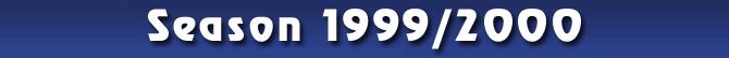 Season 1999/2000