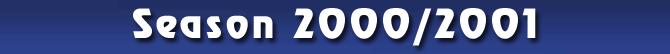 Season 2000/2001