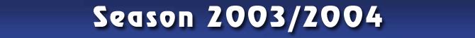 Season 2003/2004