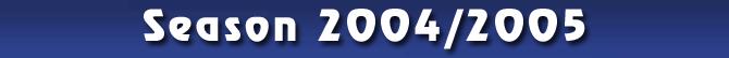 Season 2004/2005